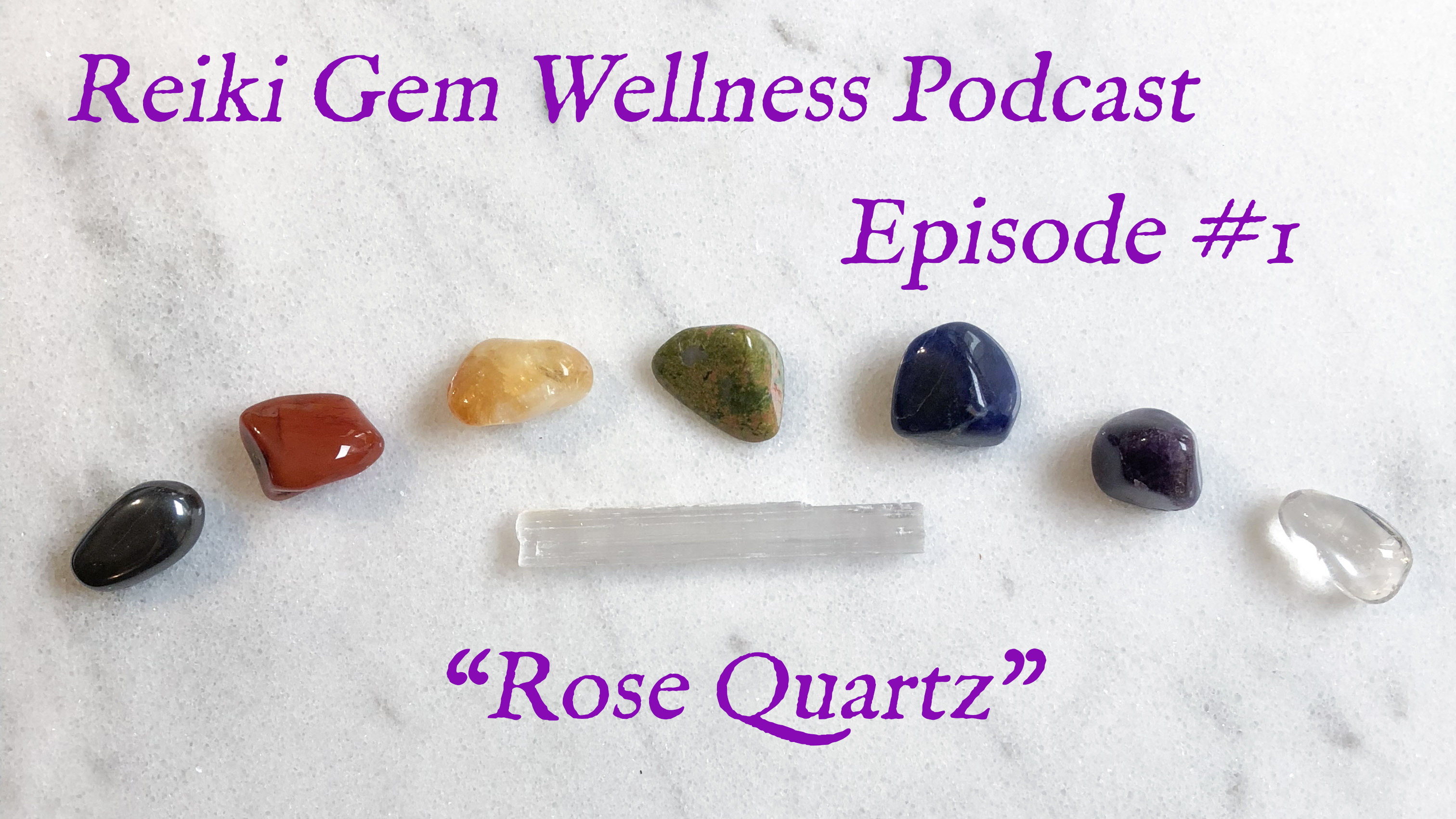 Video: Gemstone Podcast Episode 1 – Rose Quartz