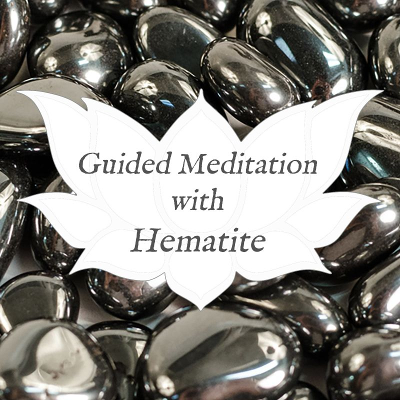 Video: Guided Meditation with… Hematite — Reiki Gem Wellness