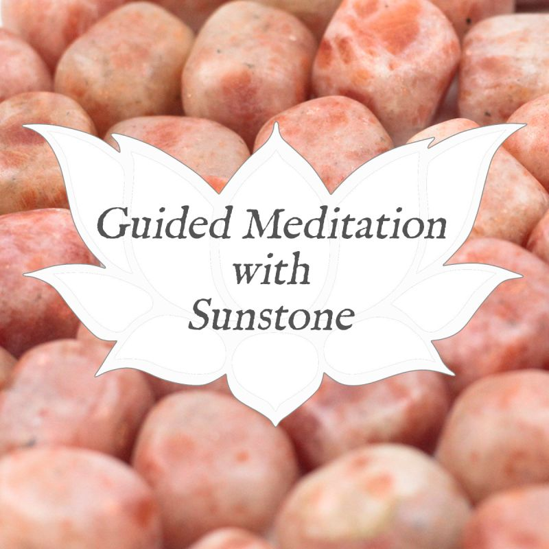 Video: Guided Meditation with… Sunstone — Reiki Gem Wellness
