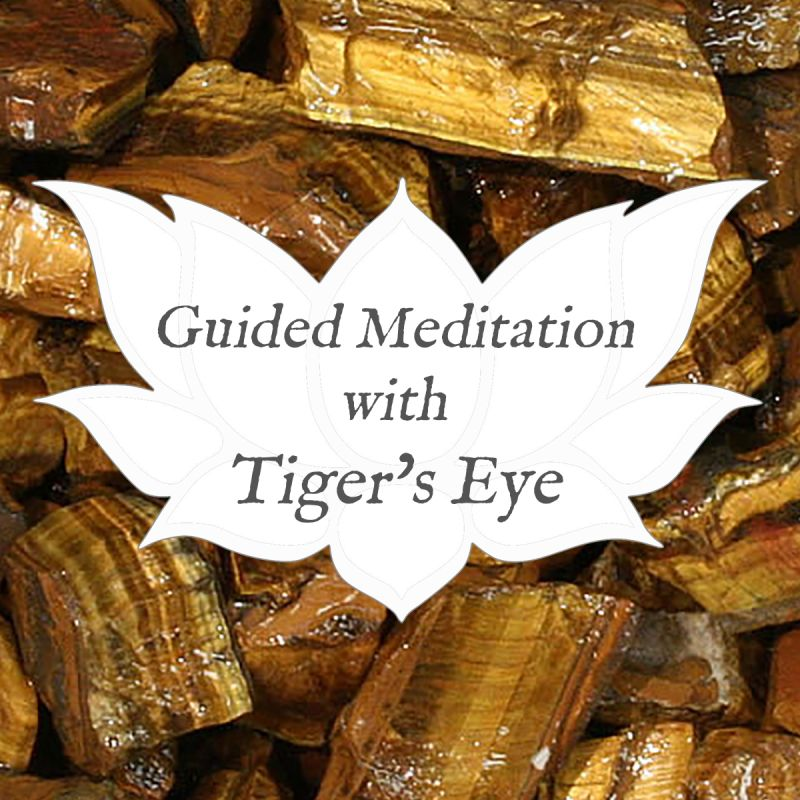 Video: Guided Meditation with… Tiger's Eye — Reiki Gem Wellness