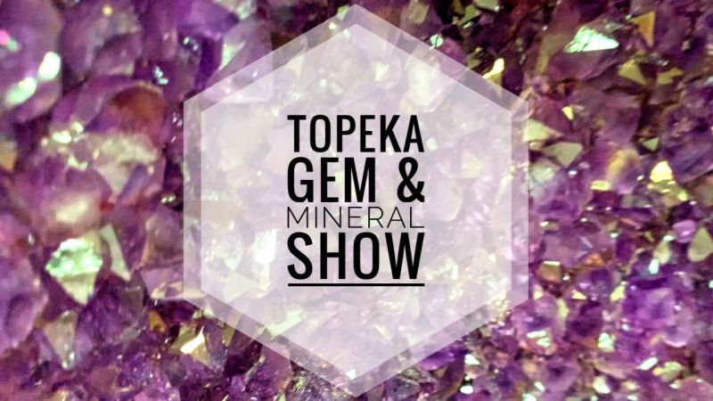 Topeka Gem & Mineral Show 2019 — Pappa Squirrel