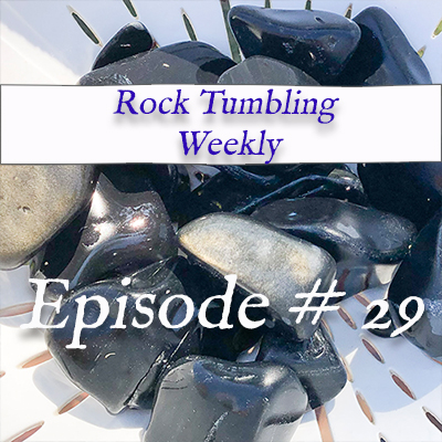 RockTumblingWeekly-Thumbnail-SQUARE-Episode-29