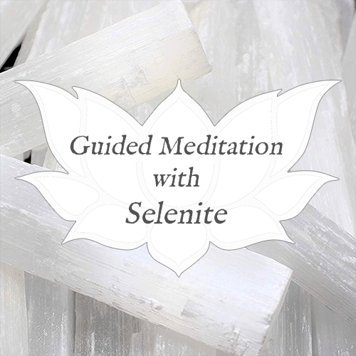 SELENITE Guided Meditation for Practical Crystal Healing — Reiki Gem Wellness