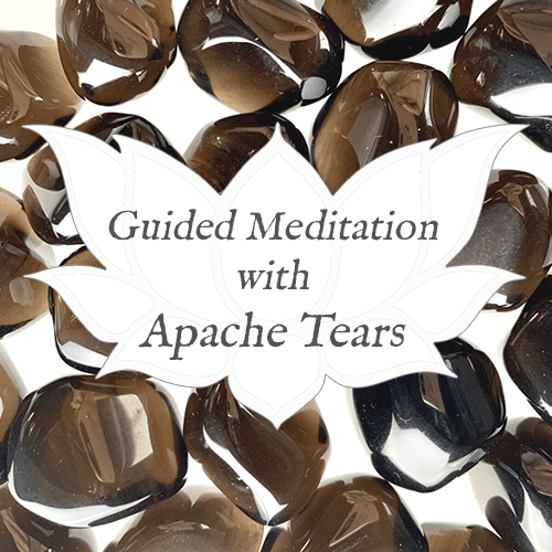 APACHE TEARS Guided Meditation for Practical Crystal Healing — Reiki Gem Wellness